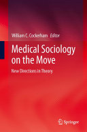 Medical Sociology on the Move