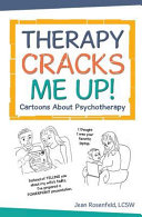 Therapy Cracks Me Up!