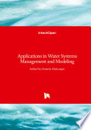 Applications in Water Systems Management and Modeling