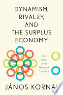 Dynamism  Rivalry  and the Surplus Economy
