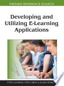 Developing And Utilizing E Learning Applications Book PDF
