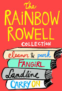 The Rainbow Rowell Collection: Eleanor & Park, Fangirl, ...