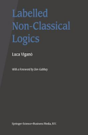 Labelled Non Classical Logics