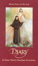 Diary of Saint Maria Faustina Kowalska Pdf/ePub eBook