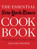 The Essential New York Times Cookbook: Classic Recipes for a New Century Pdf/ePub eBook