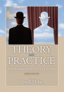 Theory into Practice  An Introduction to Literary Criticism