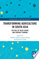 Transforming Agriculture In South Asia