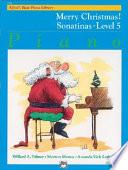 Merry Christmas  Sonatinas  Level 5 Book