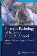 Forensic Pathology of Infancy and Childhood