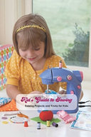 Kid S Guide To Sewing