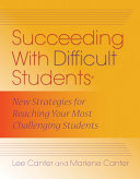 Succeeding With Difficult Students