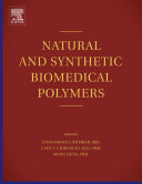 Natural and Synthetic Biomedical Polymers