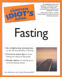 The Complete Idiot s Guide to Fasting