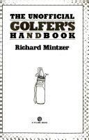 The Unofficial Golfer s Handbook