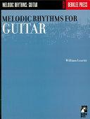 Melodic Rhythms for Guitar (Music Instruction)