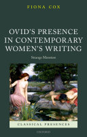 Ovid s Presence in Contemporary Women s Writing