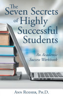 The Seven Secrets of Highly Successful Students