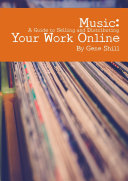 Music  A Guide to Selling and Distributing Your Work Online