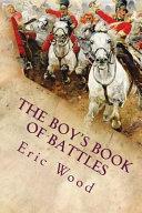 The Boy's Book of Battles