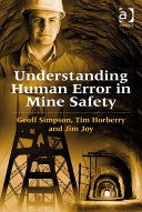 Understanding Human Error in Mine Safety