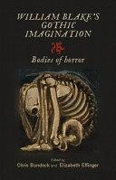 William Blake s Gothic imagination