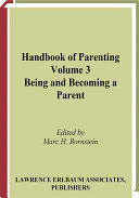 Handbook of Parenting  Being and becoming a parent