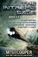 The Complete Intrepid Saga & Destiny Lost