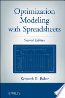 """Optimization Modeling with Spreadsheets"" by Kenneth R. Baker"