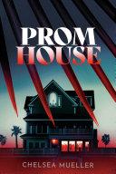 Prom House Pdf/ePub eBook