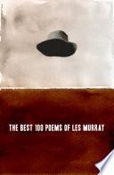 The Best 100 Poems of Les Murray Pdf/ePub eBook