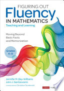 Figuring Out Fluency in Mathematics Teaching and Learning  Grades K 8