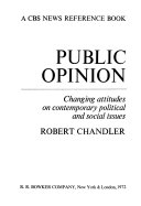 Public Opinion Changing Attitudes On Contemporary Political And Social Issues