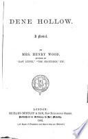 Mrs  Wood s Novels  Dene Hollow  1882