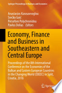 Economy  Finance and Business in Southeastern and Central Europe