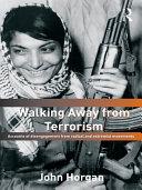 Walking Away from Terrorism