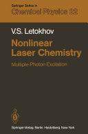 Nonlinear Laser Chemistry