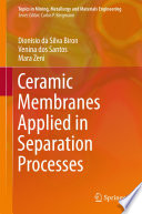 Ceramic Membranes Applied in Separation Processes