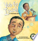Vote for Isaiah   A Citizenship Story