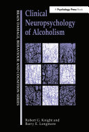 Clinical Neuropsychology of Alcoholism