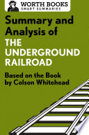 Summary And Analysis Of The Underground Railroad Book PDF
