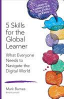 5 Skills for the Global Learner