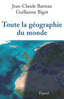 Pdf Toute la géographie du monde Telecharger