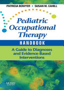 Pediatric Occupational Therapy Handbook - E-Book