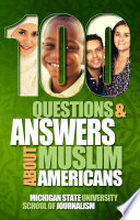 100 Questions and Answers About Muslim Americans with a Guide to Islamic Holidays Book