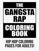 The Gangsta Rap Coloring Book