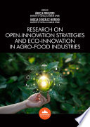 Research on Open innovation Strategies and Eco innovation in Agro food Industries