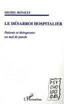 LE DESARROI HOSPITALIER