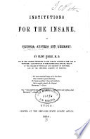 Institutions for the insane  in Prussia  Austria and Germany