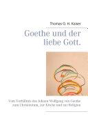 Goethe und der liebe Gott.