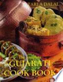 """""""The Complete Gujarati Cookbook"""" by Tarla Dalal"""